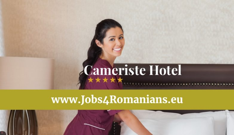 Cameriste Hotel www.jobs4romanians.eu