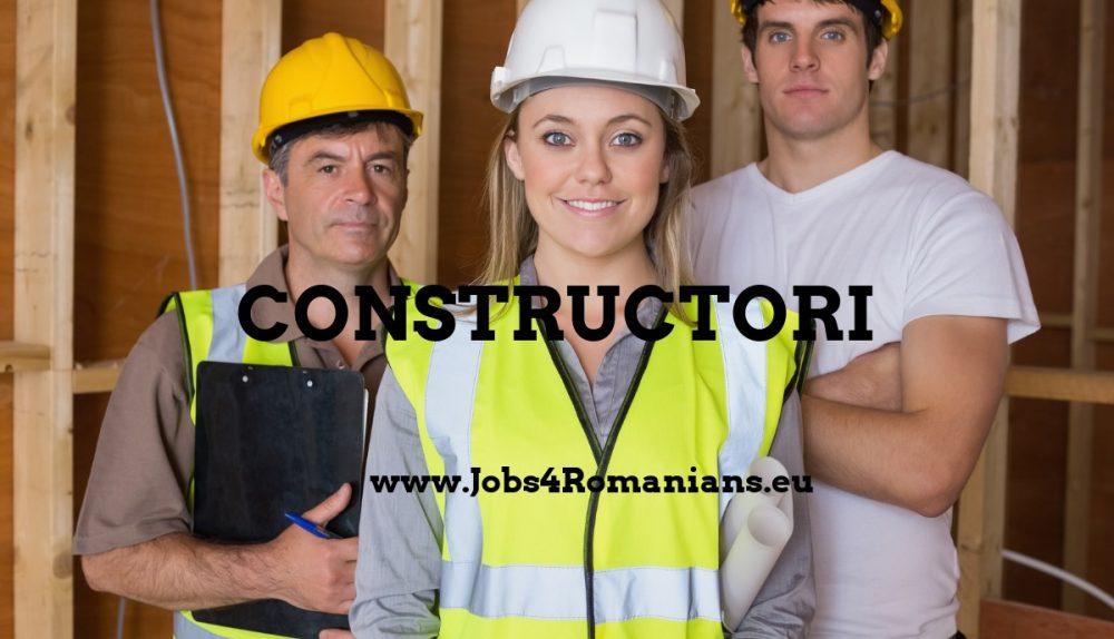 Constructori www.Jobs4Romanians.eu
